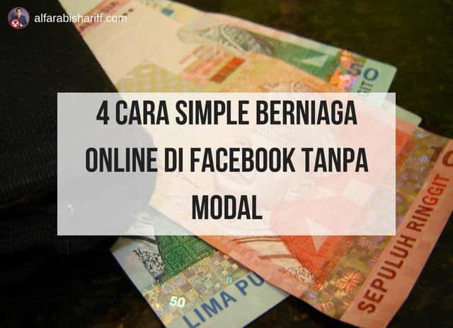 4 Cara Simple Berniaga Online Di Facebook Tanpa Modal